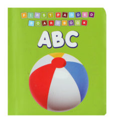 First Padded Board Book: ABC