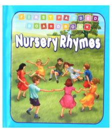 First Padded Board Book Nursery Rhymes