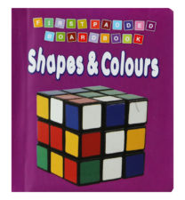 First Padded Board Book: Shapes & Colours