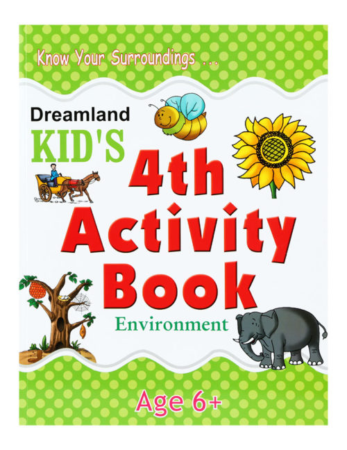 Know Your Surroundings - Kid's 4th Activity Book - Environment