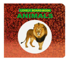 Lovely Board Book: Animals
