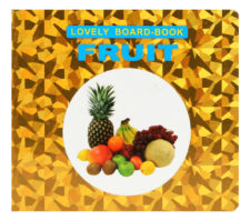 Lovely Board Book: Fruit