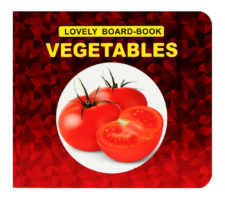 Lovely Board Book: Vegetables