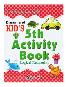 Do You Have Reasoning Ability - Kid's 5th Activity Book - Logical Reasoning