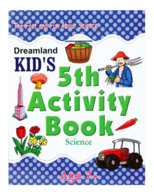 The Fact and Fun About Science - Kid's 5th Activity Book