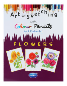 Navneet Art Of Skecthing With Colour Pencils - Flowers