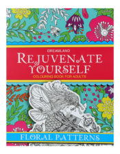 Dreamland Rejuvenate Yourself Colouring Book For Adults - Floral Patterns
