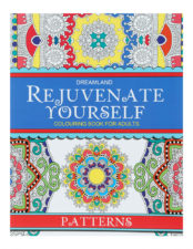 Dreamland Rejuvenate Yourself Colouring Book For Adults - Patterns