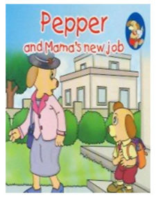 Pepper And Mama's New Job